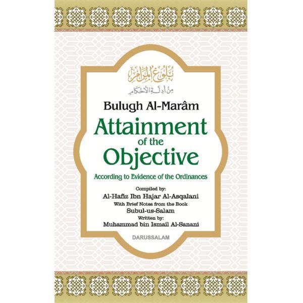 Bulugh Al-Maram Attainment of the Objective - Darussalam Books