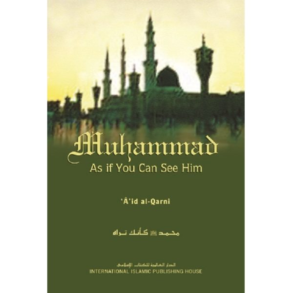 Muhammad As if you can see Him s/c