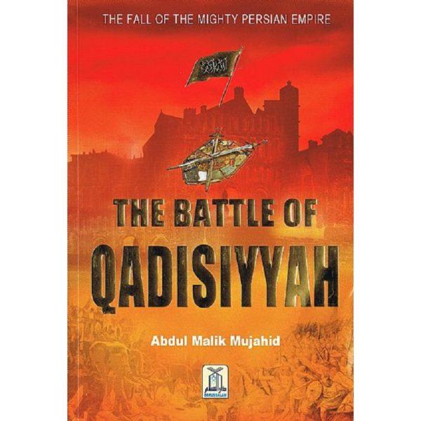 The Battle of Qadisiyyah - Darussalam Books