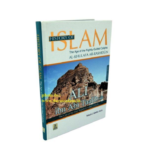 History of Islam - Ali bin Abi Talib - Darussalam Books