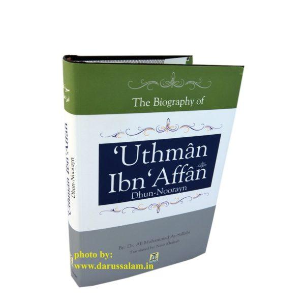 The Biography of Uthman bin Affan - Darussalam Books