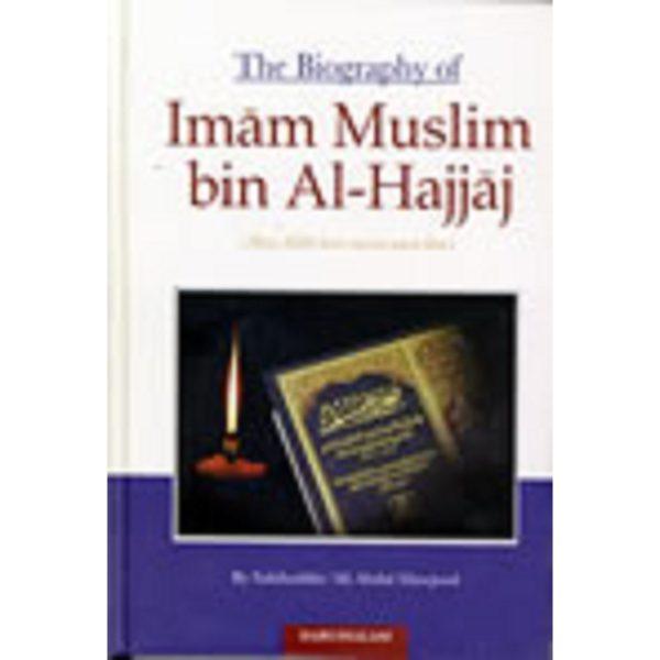 The Biography of Imam Muslim - Darussalam Books
