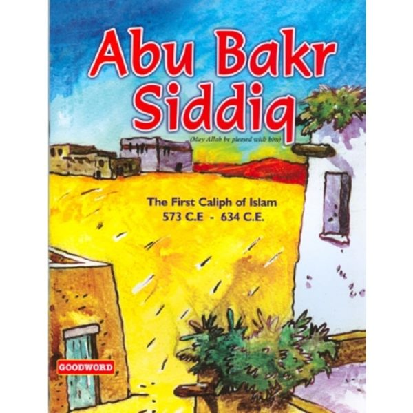 Abu Bakr Siddiq - Darussalam Books