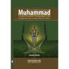 Muhammad (pbuh) The man, The leader, The Messenger of God