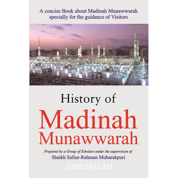 History of Madinah Munawwarah - Darussalam Books