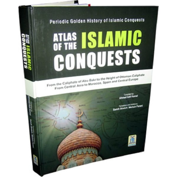 Atlas on the Islamic conquests - Darussalam Books