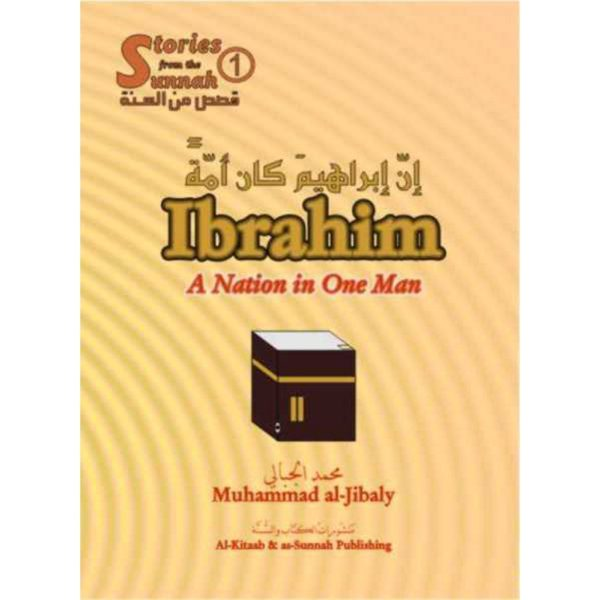Ibrahim, a Nation in One Man - Darussalam Books