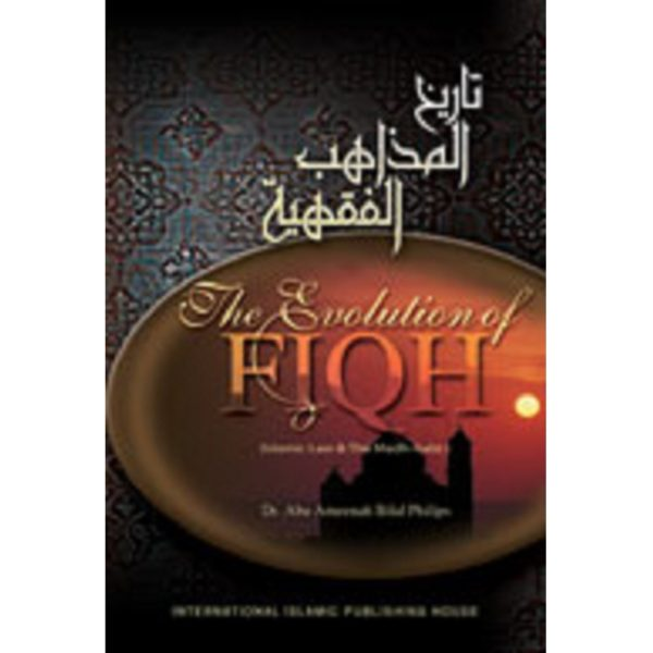 The Evolution of Fiqh HC - Darussalam Books