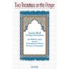 Two Treatises On The Prayer - Darussalam Books