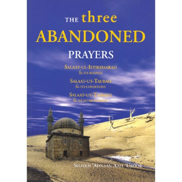 The Three Abandoned Prayers - Darussalam Books