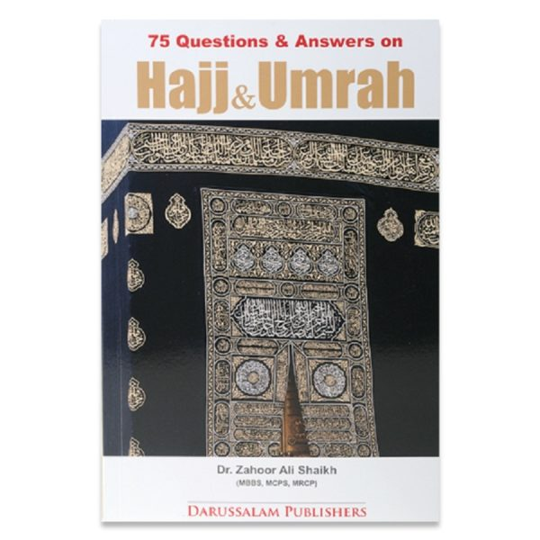 75 Questions & Answers on Hajj & Umrah - Darussalam Books
