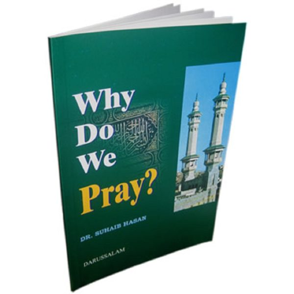 Why do we pray - Darussalam Books