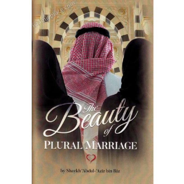 The Beauty of Plural Marriage - Darussalam Books