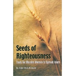 Seeds of Righteousness - Darussalam Books