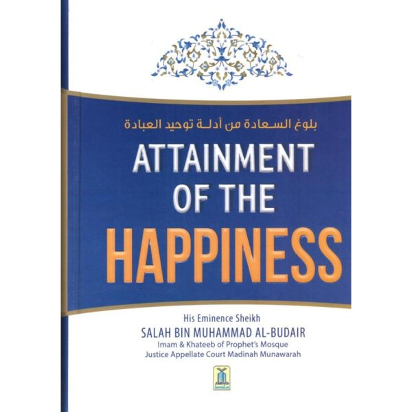 Attainment of the Happiness - Darussalam Books