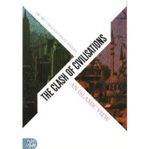 The Clash of Civilisations - Darussalam Books