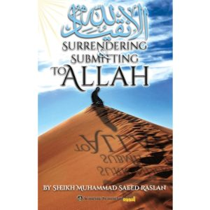 Surrendering & Submitting To Allah - Darussalam Books