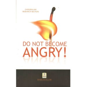 Dont become Angry - Darussalam Books