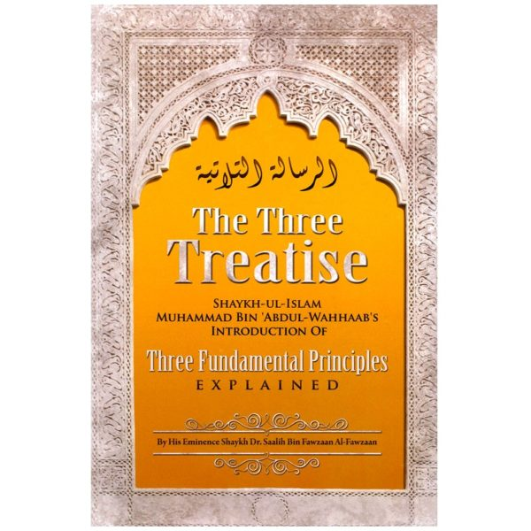The Three Treastise [Introduction Of The Three Fundamental Principles] - Darussalam Books