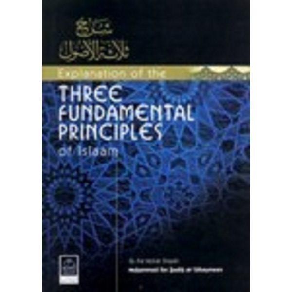 Explanation of Three Fundamental Principles of Islaam - Darussalam Books