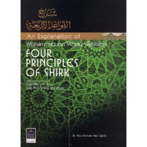 An Explanation of Four Principles of Shirk - Darussalam Books