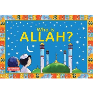 Who is Allah- Darussalam Books