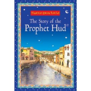 The Story of the Prophet Hud- Darussalam Books