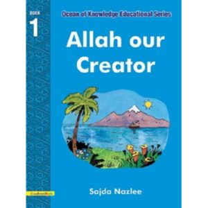 Allah Our Creator - Darussalam Books