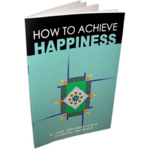 How to achieve Happiness - Darussalam Books