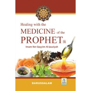 Healing with the Medicine of Prophet (Coloured) - Darussalam Books