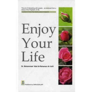 Enjoy Your Life- Darussalam Books