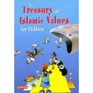 A Treasury of Islamic Values for Children - Darussalam Books