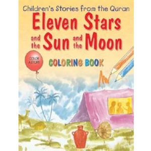 Eleven Stars and the Sun and the Moon (Colouring Book) - Darussalam Books