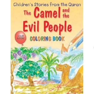 Camel and the Evil People (Colouring Book) - Darussalam Books